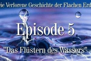 VGFE Episode 5 von 7 - Das Flüstern des Wassers (Ewar)