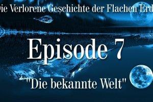 VGFE Episode 7 von 7 - Die bekannte Welt (Ewar)